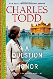 A Question of Honor: A Bess Crawford Mystery (Bess Crawford Mysteries) (0062237152) by Todd, Charles