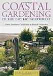 Coastal Gardening in the Pacific Nort...