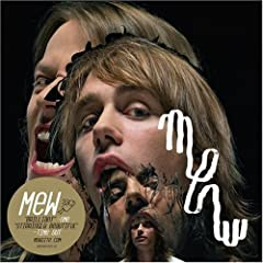 Mew – And the Glass Handed Kites
