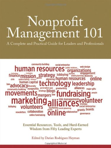 Nonprofit Management 101: A Complete and Practical