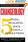 Changeology: 5 Steps to Realizing You...