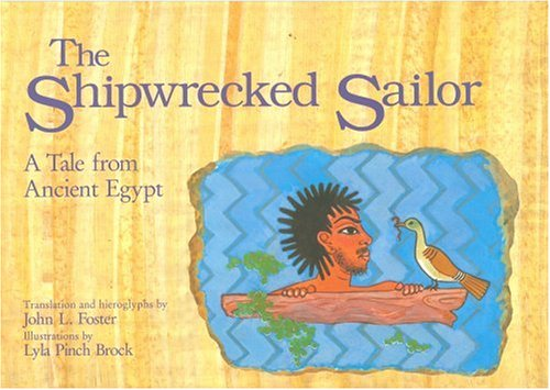 The Shipwrecked Sailor: A Tale from Ancient Egypt