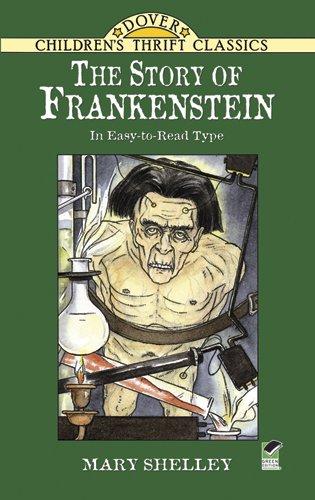 The Story of Frankenstein (Dover Children's Thrift Classics)