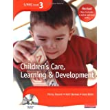 S/NVQ Level 3 Children's Care, Learning and Development: Candidate Handbook (S/NVQ Children's Care  Learning and Development)by Penny Tassoni