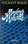 Monsieur Melville par Beaulieu