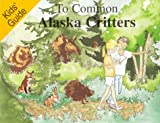 Kids' Guide to Common Alaska Critters