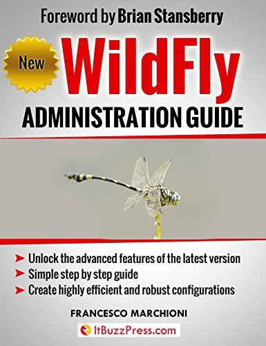 WildFly Administration Guide, by Francesco Marchioni