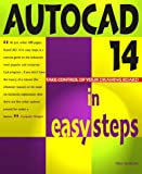 img - for AUTOCAD 14 IN EASY STEPS: COVERS VERSION 14 FOR PC AND MAC book / textbook / text book