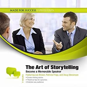 The Art of Storytelling: Become a Memorable Speaker | [ Made for Success]