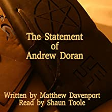 The Statement of Andrew Doran (       UNABRIDGED) by Matthew Davenport Narrated by Shaun Toole