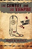 img - for The Cowboy and the Vampire: The Last Sunset (The Cowboy and the Vampire Collection) (Volume 4) book / textbook / text book