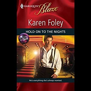 Hold On to the Nights | [Karen Foley]
