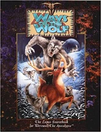 Ways of the Wolf: The Lupus Sourcebook for Werewolf: The Apocalypse