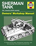 Sherman Tank Manual: An Insight Into the History, Development, Production and Role of the Allied Second World War Tank (0857331019) by Ware, Pat