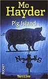 echange, troc Mo Hayder - Pig Island