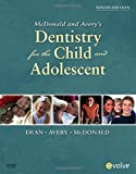 img - for McDonald and Avery Dentistry for the Child and Adolescent, 9e by Jeffrey A. Dean DDS MSD (2010-04-14) book / textbook / text book