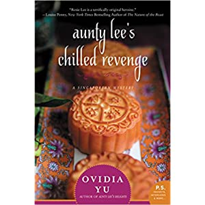 Aunty Lee's Chilled Revenge by Ovidia Yu