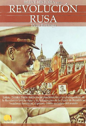 Breve Historia de la Revolucion rusa (Breve Historia / a Brief History of) (Spanish Edition)