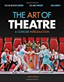 img - for The Art of Theatre: A Concise Introduction book / textbook / text book
