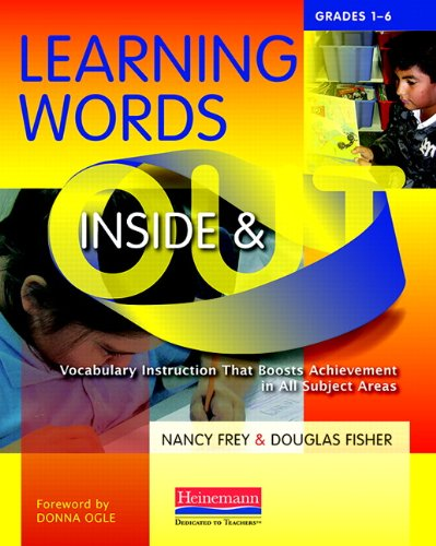 Learning Words Inside and Out, Grades 1-6: Vocabulary...