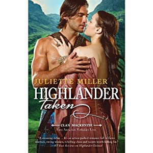 Highlander Taken | [Juliette Miller]