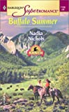 img - for Buffalo Summer: Home on the Ranch (Harlequin Superromance, No. 1138) book / textbook / text book