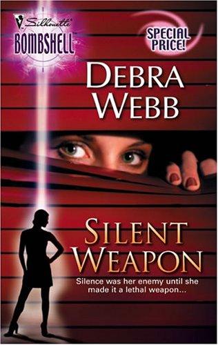 Silent Weapon (Bombshell), DEBRA WEBB
