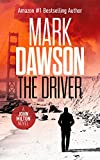 The Driver - John Milton #3 (John Milton Series) (English Edition)