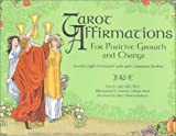 Tarot Affirmations Cards: For Positive Growth and Change
