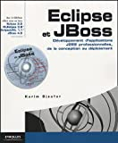 Eclipse et JBoss : D�veloppement d'applications J2EE professionnelles, de la conception au d�ploiement (1C�d�rom)