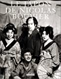 Le Japon de Nicolas Bouvier (French Edition) (2842301528) by Bouvier, Nicolas
