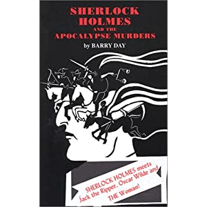 Sherlock Holmes and the Apocalypse Murders - Barry Day