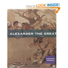 Alexander the Great (First Books--Ancient Biographies) by Robert Green