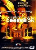echange, troc Virtual Obsession
