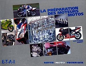Préparation des moteurs Moto
