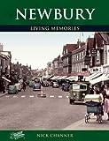 Newbury: Living Memories