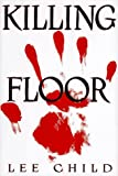 Killing Floor (Jack Reacher, No. 1) (0399142533) by Child, Lee
