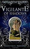 Miranda Stork Vigilante of Shadows: Volume 1 (Scarlet Rain)
