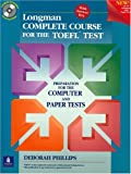 Longman complete course for the TOEFL test:preparation for the computer and paper tests