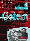 Monsieur William: 4 (Golem)