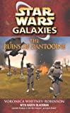 The Ruins of Dantooine (Star Wars, Galaxies) (0099493551) by Haden Blackman