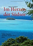 Im Herzen der Südsee: Tahiti, Moorea, Huahine, Raiatea, Bora Bora title=