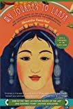 Alexandra David-Neel My Journey to Lhasa: The Classic Story of the Only Western Woman Who Succeeded in Entering the Forbidden City