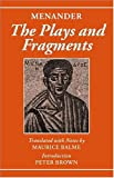 Menander, The Plays and Fragments (0198152701) by Menander