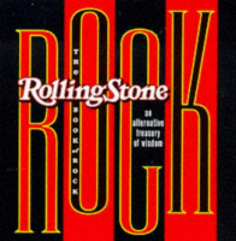 Image for The Rolling Stone Book of Rock: An Alternative Treasury of Wisdom