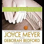 The Penny: A Novel | Joyce Meyer,Deborah Bedford