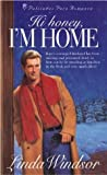 img - for Hi Honey, I'm Home (Palisades Pure Romance) book / textbook / text book