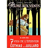 Plume aux vents, tome 1 : La Folle et l'Assassinpar Andr� Juillard