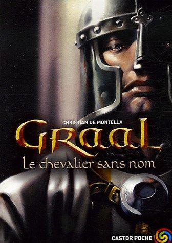 Graal (1) : Le chevalier sans nom