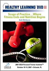 Scope of Practice–Where Fitness Ends and Nutrition Begins